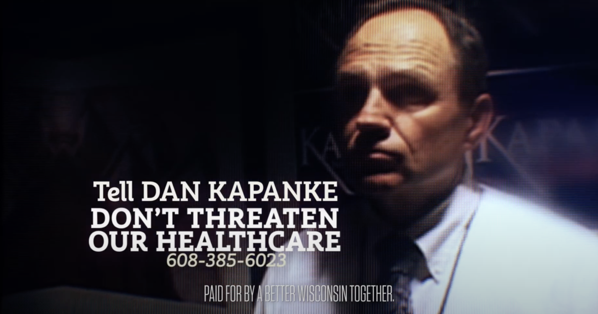 Photo of Dan Kapanke with text that reads Tell Dan Kapanke Don't threaten our healthcare